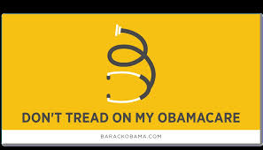 Don't tread on my Obamacare...